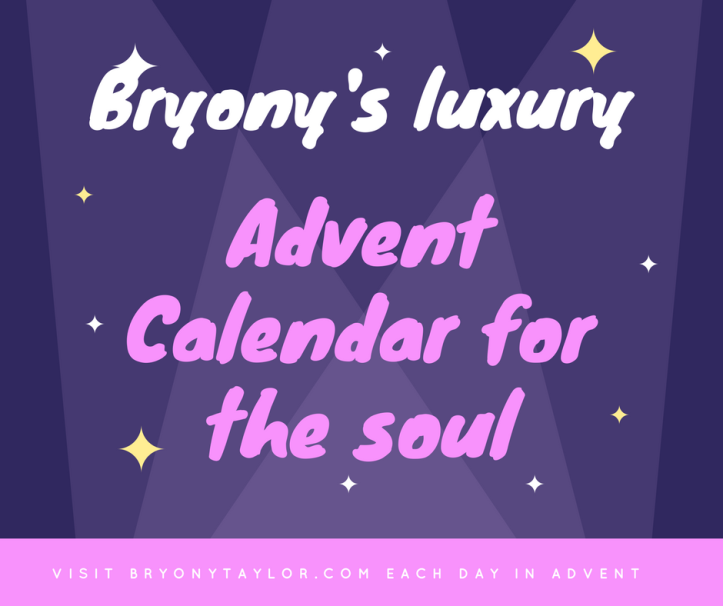 visit bryonytaylor.com each day in advent